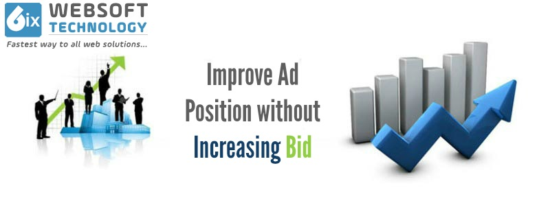 Improve Ad Position without Increasing Bid