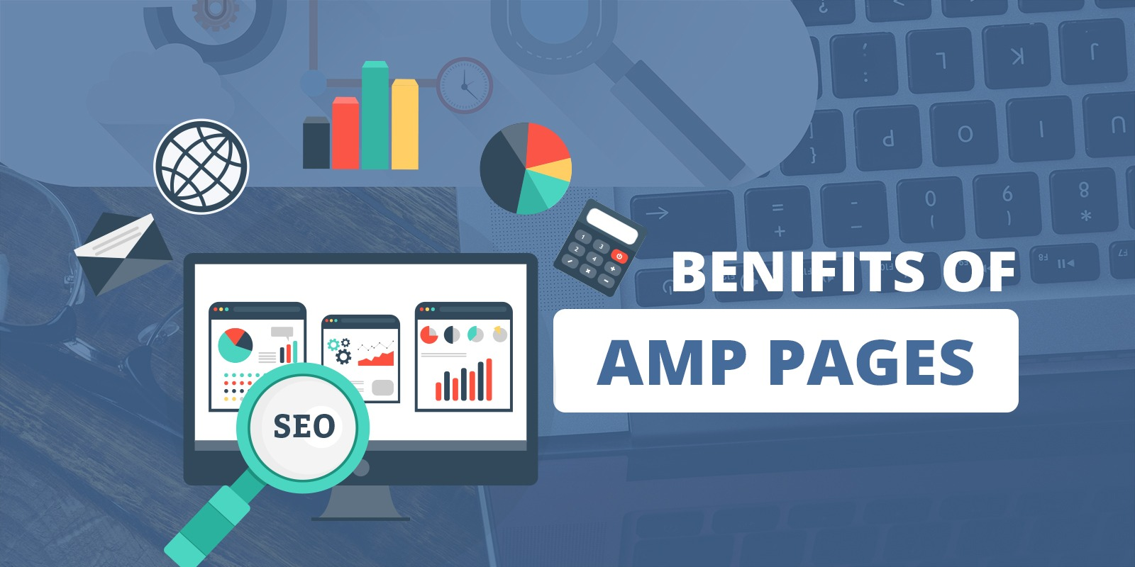 Benefits of using Accelerated Mobile Pages - AMP in a website
