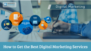 How to Get the Best Digital Marketing Services