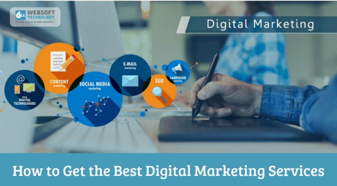 How to Get the Best Digital Marketing Services?