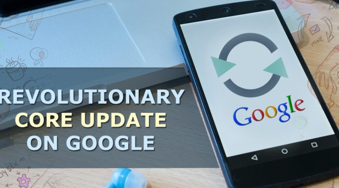 The Revolutionary Core Update on Google: Major Effect of August 1 on Health/Medical Sites