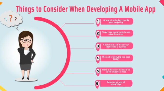 Things to Consider When Developing a Mobile App for Your Business