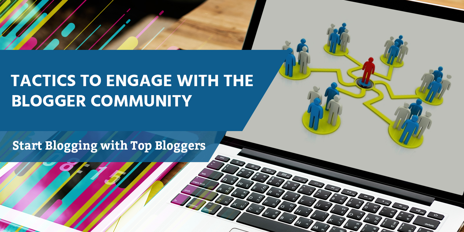 Top-notch tactics for brands to engage with the blogger community
