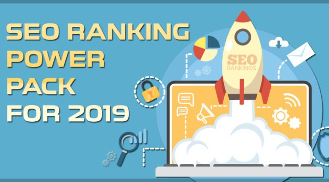 About to End 2018! SEO Ranking Power Pack for 2019