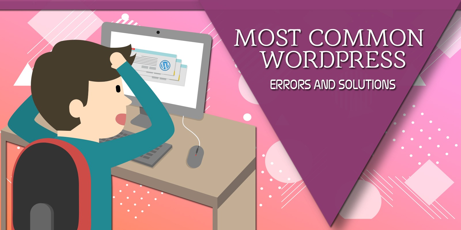 10 Most Common WordPress Errors and Solutions to Fix them