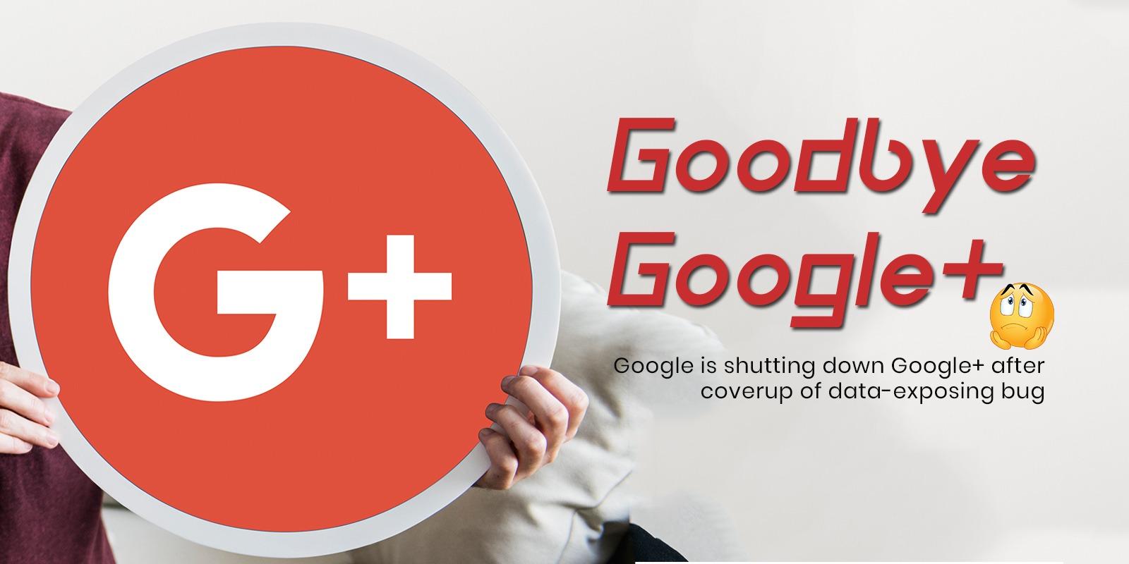 Google is Shutting Down Google+