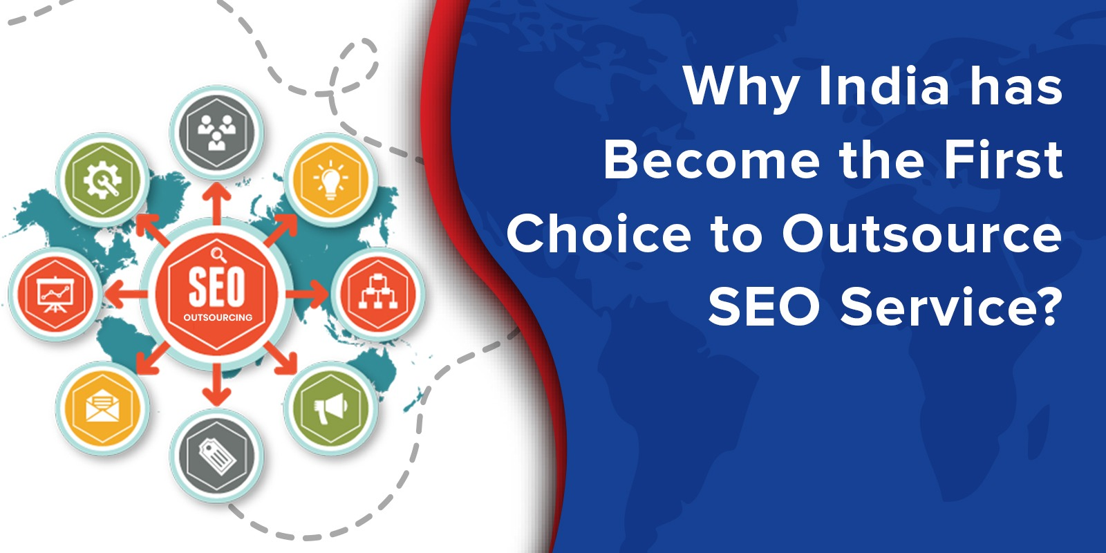 Why India has Become the First Choice to Outsource SEO Service?