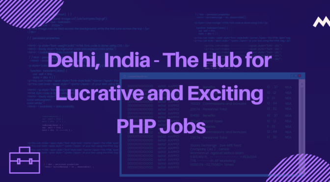 Lucrative and Exciting Job Openings for PHP Developers