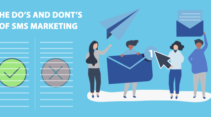The Do's and Don'ts of SMS Marketing
